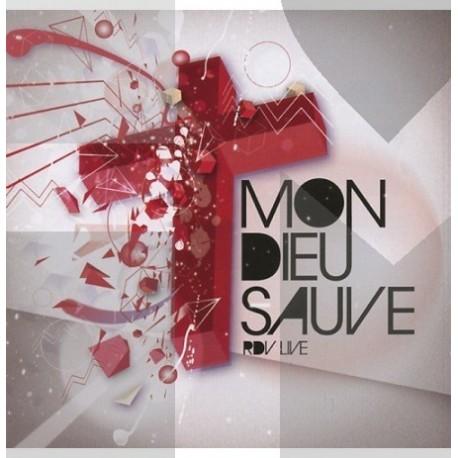 Mon Dieu sauve - RDV Live